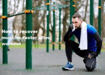 How to recover muscles faster after workout in 6 best ways