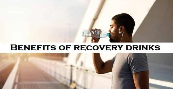 Stunning 4 Benefits of recovery drinks